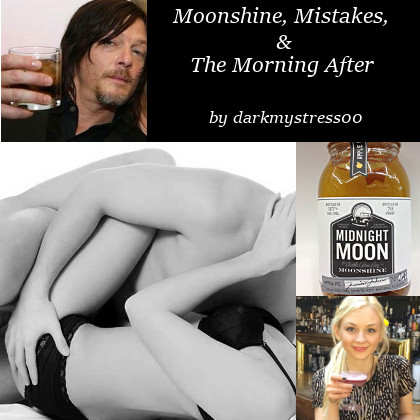Moonshine Mistakes and Morning After