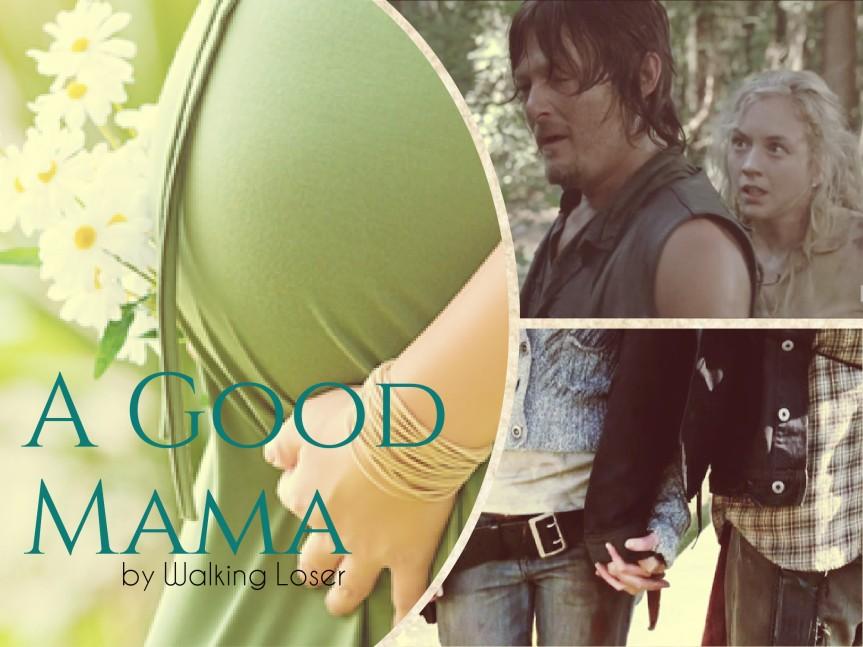 A Good Mama.jpg