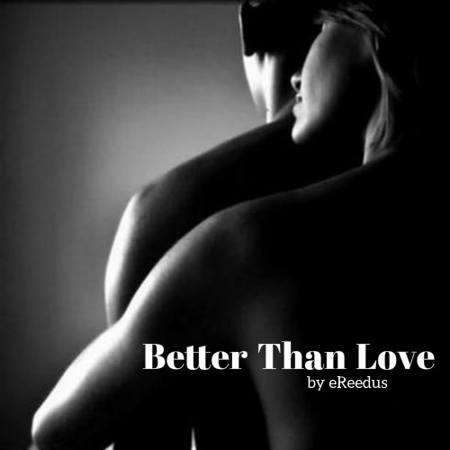 Better Than Love.jpg