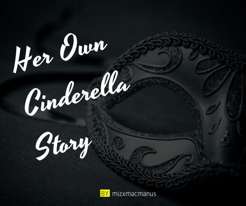 Her Own Cinderella Story.jpg