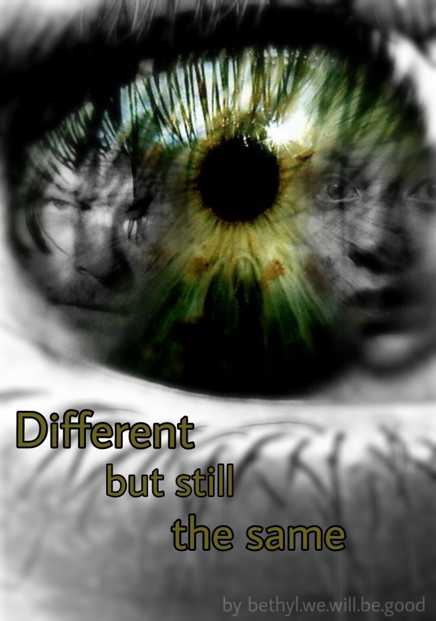 Different But Still The Same.jpg