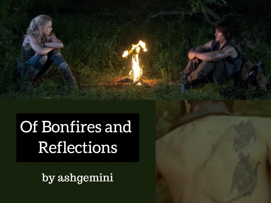 Of Bonfires and Reflections.jpg